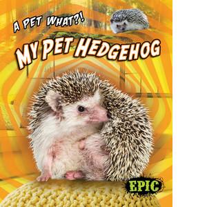 Cover: My Pet Hedgehog