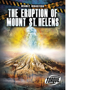Cover: The Eruption of Mount St. Helens