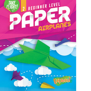 Cover: Beginner Level Paper Airplanes