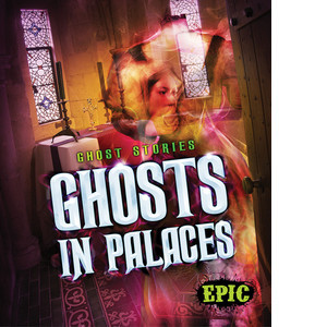 Cover: Ghosts in Palaces