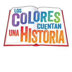 Cover: Los colores cuentan una historia/Colors Tell a Story