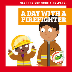 Cover: A Day with a Firefighter
