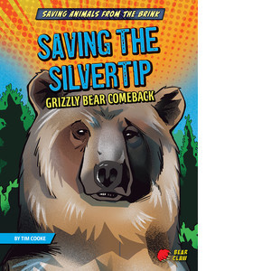 Cover: Saving the Silvertip