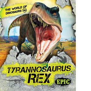 Cover: Tyrannosaurus Rex