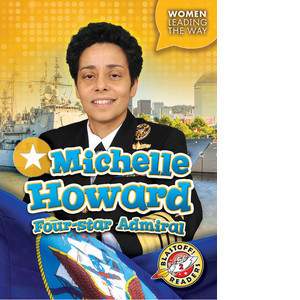 Cover: Michelle Howard: Four-star Admiral