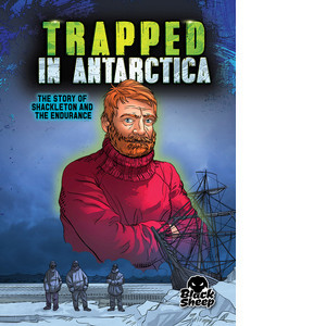 Cover: Trapped in Antarctica: Shackleton and the Endurance