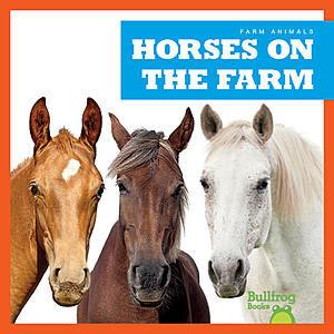 Cover: Horses on the Farm