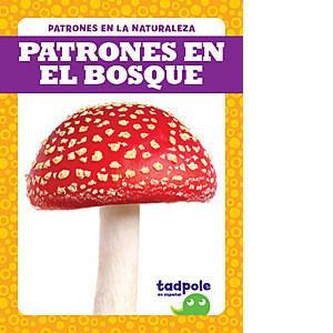 Cover: Patrones en el bosque (Patterns in the Forest)