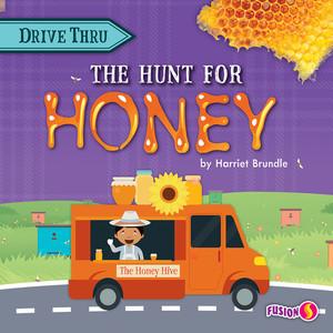 Cover: The Hunt for Honey