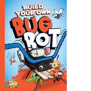 Cover: Build Your Own Bug Bot