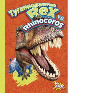 Cover: Tyrannosaurus Rex vs. Rhinoceros