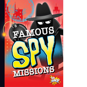 Cover: Famous Spy Missions