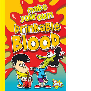 Cover: Make Your Own Drinkable Blood