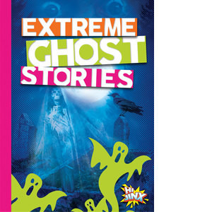 Cover: Extreme Ghost Stories