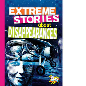 Cover: Extreme Stories about Disappearances