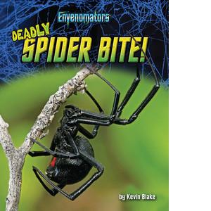 Cover: Deadly Spider Bite!