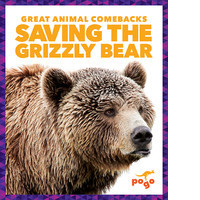 Cover: Saving the Grizzly Bear