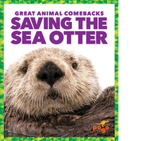 Cover: Saving the Sea Otter