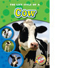 Cover: The Life Cycle of a Cow
