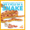 Cover: Life Cycle of a Snake