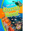 Cover: Life in a Coral Reef