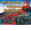 Cover: How Do Volcanoes Make Rock?: A Look at Igneous Rock