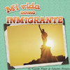 Cover: Mi vida como inmigrante
