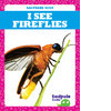 Cover: I See Fireflies