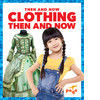 Cover: Clothing Then and Now