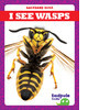 Cover: I See Wasps
