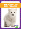 Cover: Las crías de los osos polares (Polar Bear Cubs)