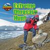 Cover: Extreme Dinosaur Hunt