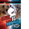 Cover: Grizzly Bear vs. Wolf Pack
