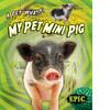 Cover: My Pet Mini Pig