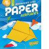 Cover: Intermediate Level Paper Airplanes