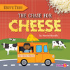 Cover: The Chase for Cheese