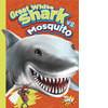 Cover: Great White Shark vs. Mosquito