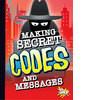 Cover: Making Secret Codes and Messages