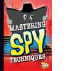 Cover: Mastering Spy Techniques