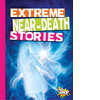 Cover: Extreme Near-Death Stories