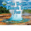 Cover: The Water Beneath Your Feet