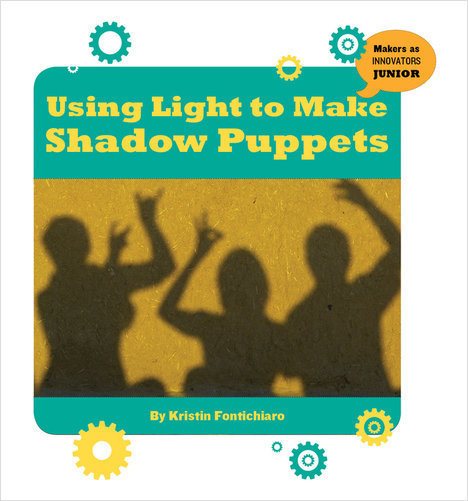 Cover: Using Light to Make Shadow Puppets