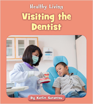 Cover: Visiting the Dentist