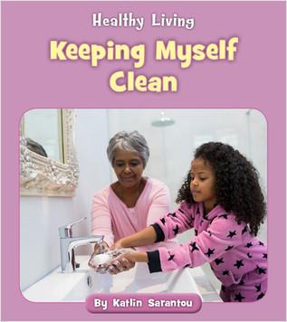 Cover: Keeping Myself Clean