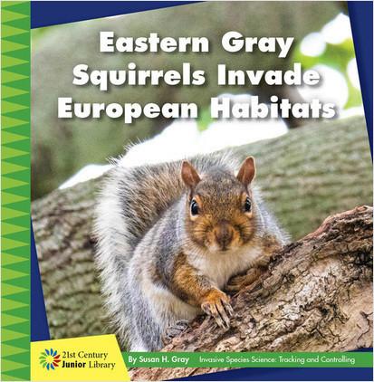 Cover: Eastern Gray Squirrels Invade European Habitats
