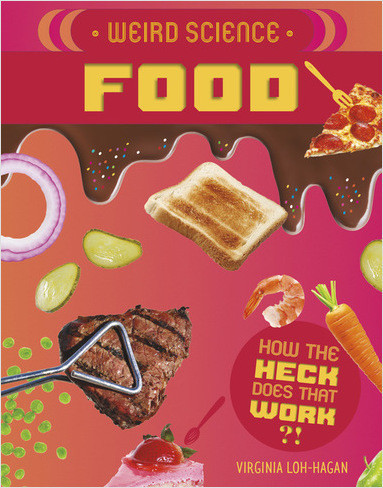Cover: Weird Science: Food