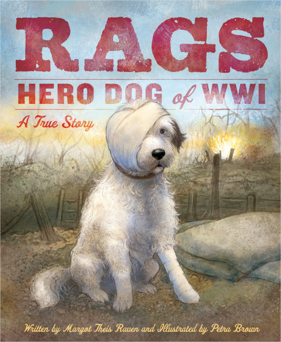 Cover: Rags: Hero Dog of WWI A True Story