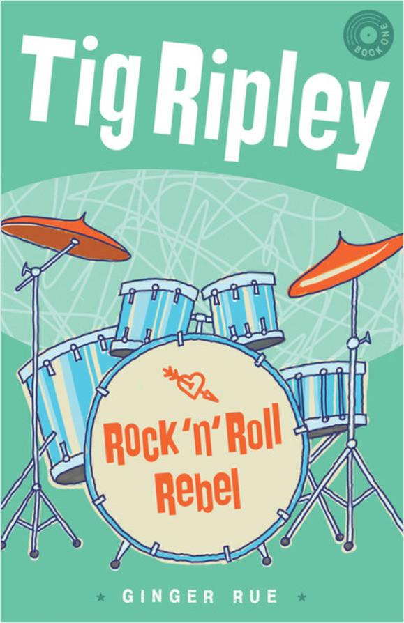 Cover: Tig Ripley: Rock 'n' Roll Rebel