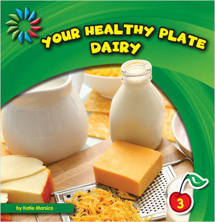 Cover: Your Healthy Plate: Dairy