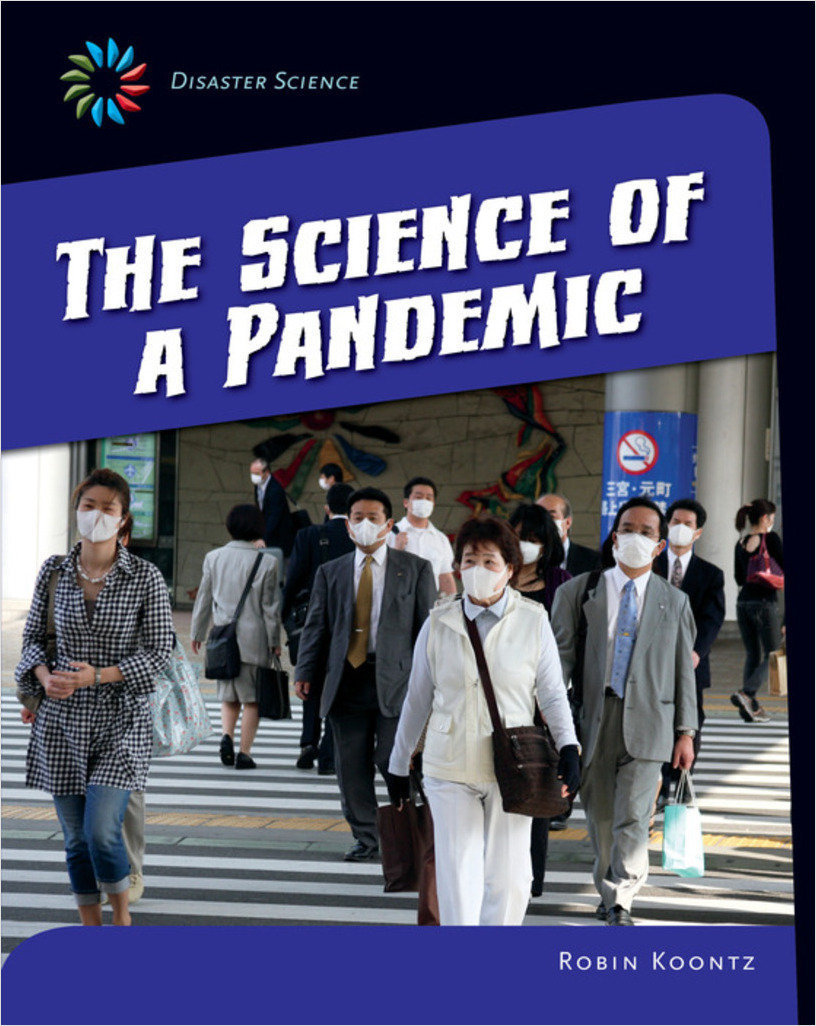 Cover: The Science of a Pandemic